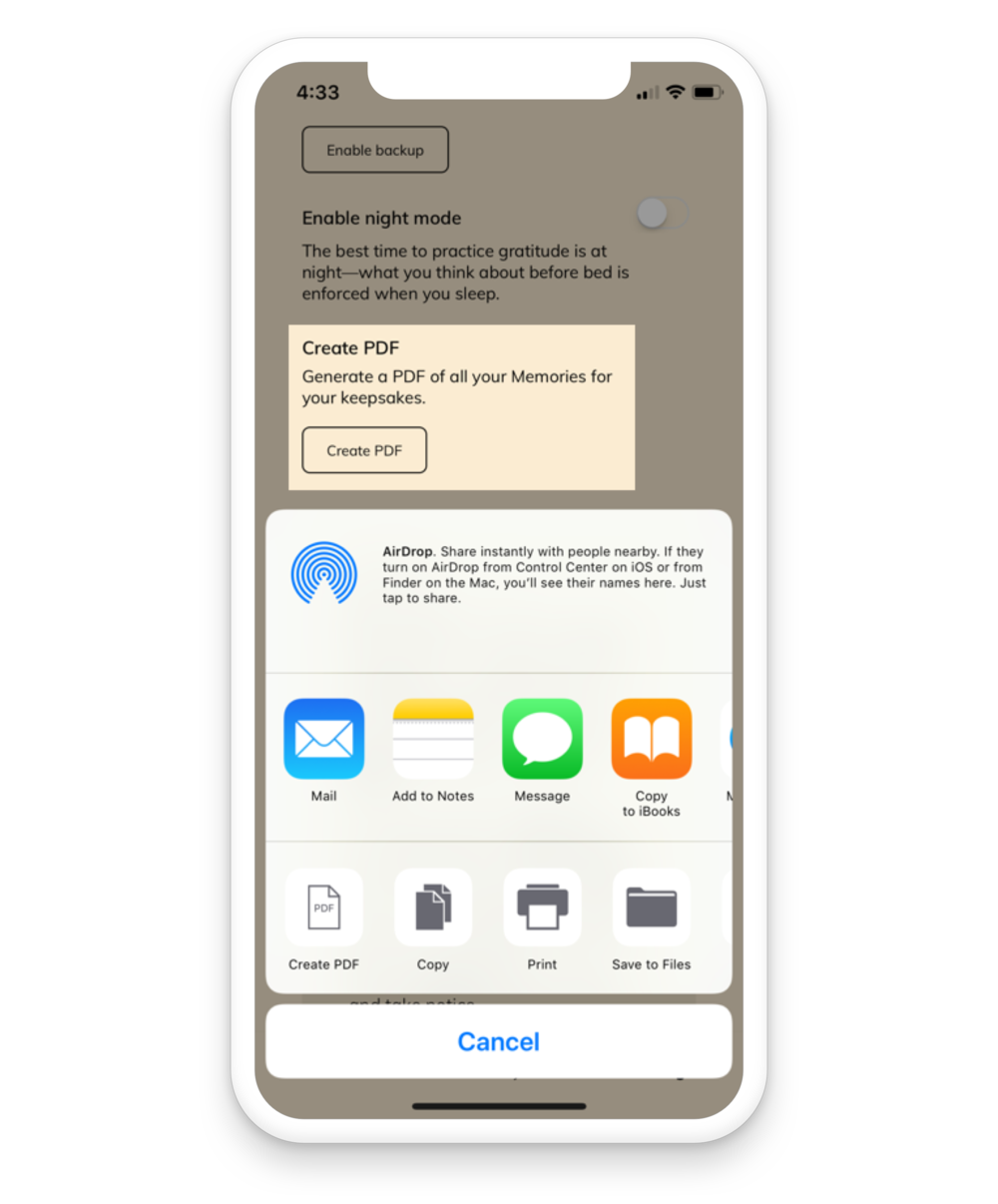 Create a PDF - Instantly generate a PDF of all your Memories. Email it to yourself, save it to your device, or print it out.
