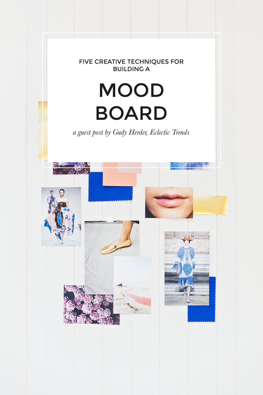 five-creative-techniques-for-building-a-mood-board