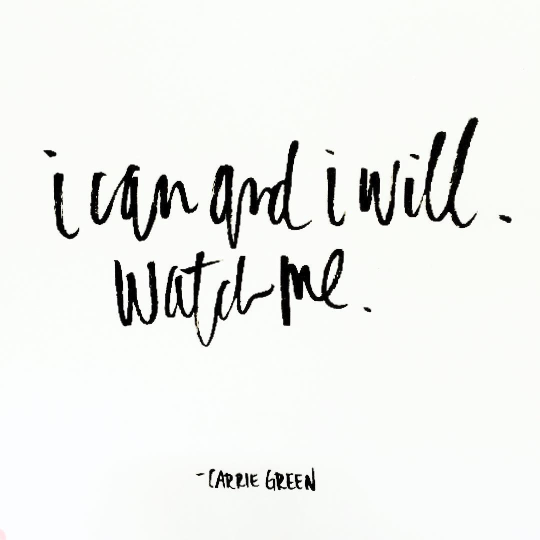 LOVE this quote from Carrie Green beautifully lettered by @anelisesalvo via Pinterest. Printed off and taped up in my studio space. Just about sums up how I'm feeling today. Brave things are being done. Big things are happening. Excited! #goalgetter #kickass #flow #icanandiwill #icanandiwillwatchme
