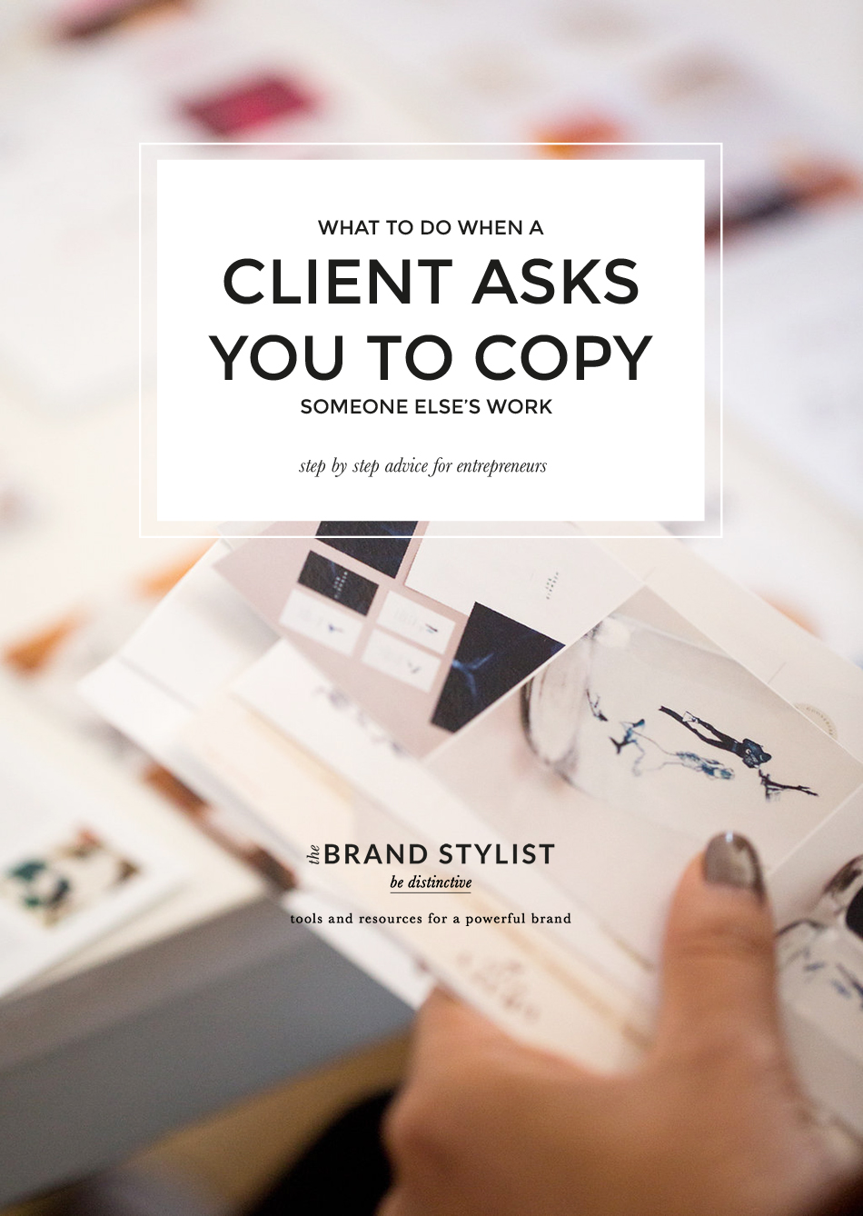 how to handle a client asking you to copy someone elses work