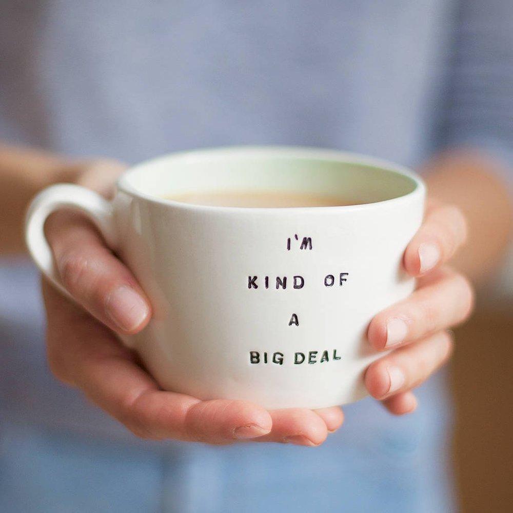 original_i-m-kind-of-a-big-deal-handmade-earthenware-cup.jpg