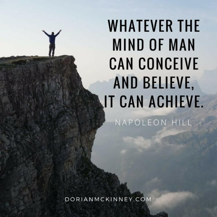Whatever-the-mind-of-man-can-conceive-and-believe-it-can-achieve.-760x760.x58667.jpg