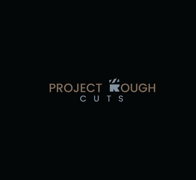 project-rough-cut-2.jpg