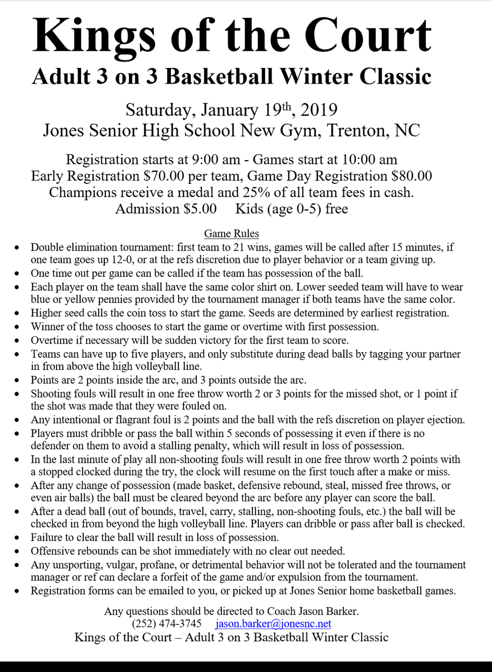 This is the list of rules for the Kings of the Court 3-on-3 basketball tournament, held at Jones Senior Saturday.
