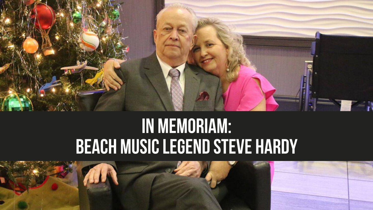 In Memoriam: Beach music legend Steve Hardy