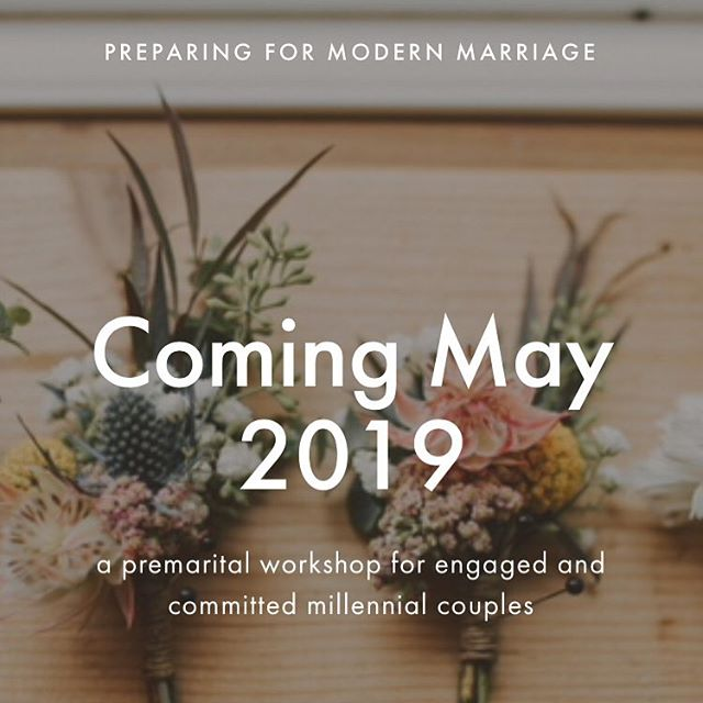 I'm excited to announce that I will be hosting a one-day premarital workshop for engaged and committed Millennial couples in Downtown Raleigh at the end of May! 💕💍 Details coming soon...