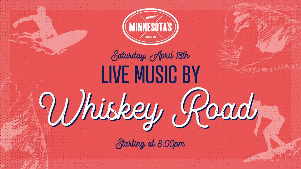flyer for live music by whiskey road at minnesotas on april 13th at 8pm