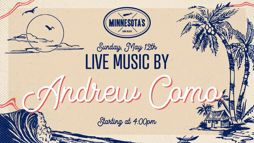 flyer for live music by andrew como at minnesotas on may 12th at 4pm