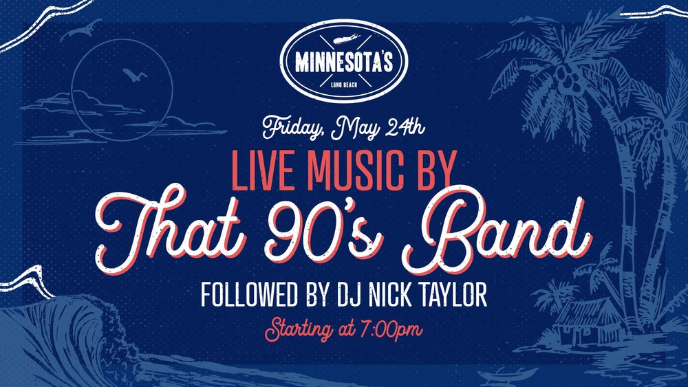 flyer for that 90s band followed by dj nick taylor at minnesotas on may 24th starting at 7pm