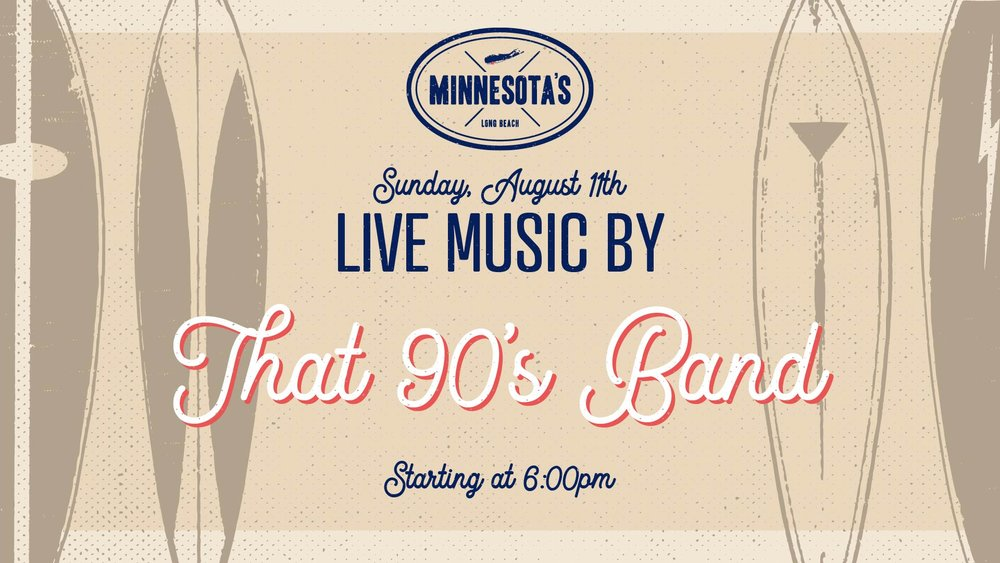 flyer for live music by that 90's band at minnesotas on august 11th at 6pm