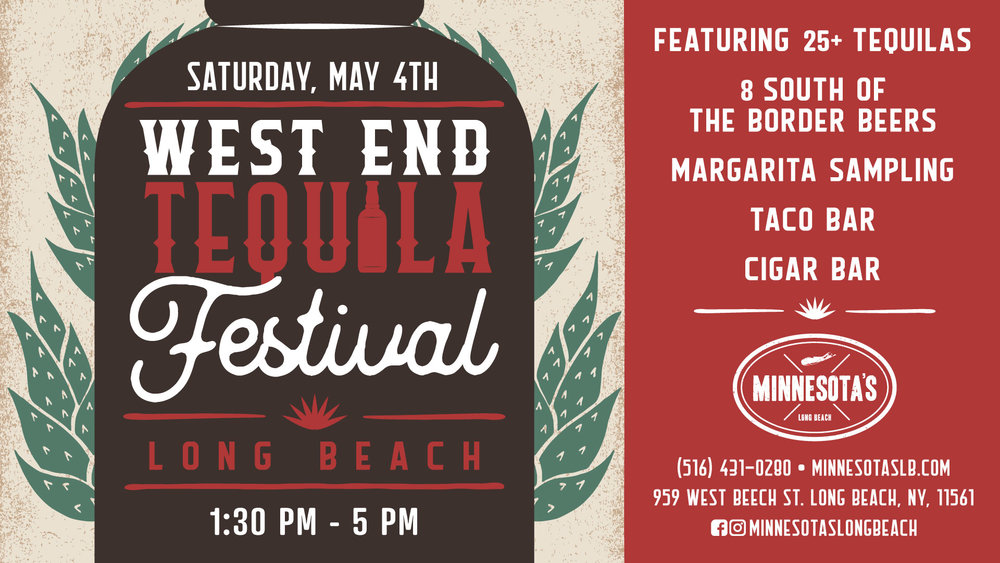 West End Tequila Festival, May 4th 2019.  Featuring 25+ tequilas, 8 South of the Border beers, margarita sampling, a taco bar, a cigar bar