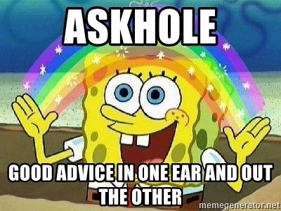Askhole Meme.jpg