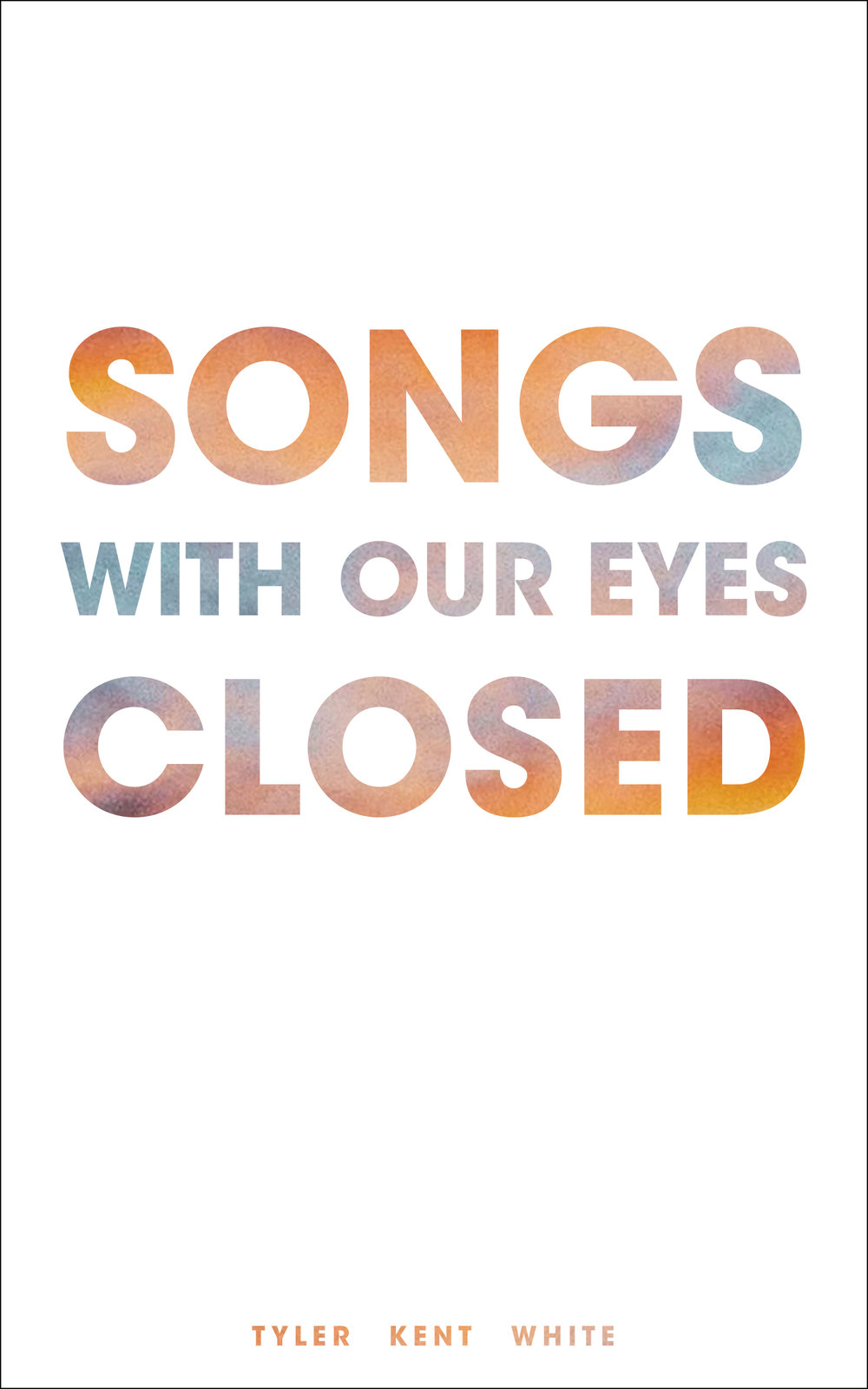 Cover - Songs with Our Eyes Closed.jpg