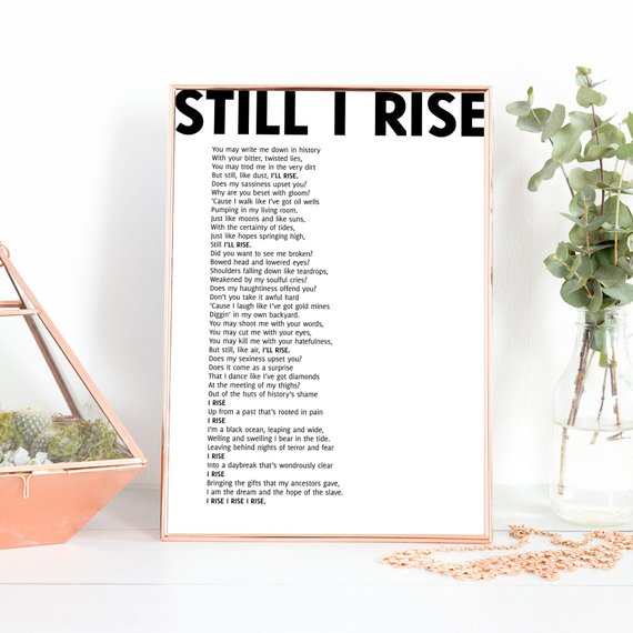 """This empowering print of Maya Angelou's famous poem """"Still I Rise"""" from RNDMS"""