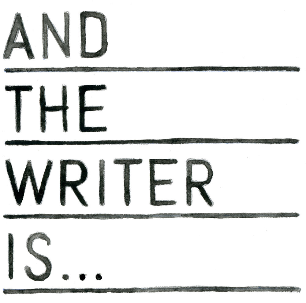 AND THE WRITER IS..