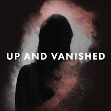Up & Vanished
