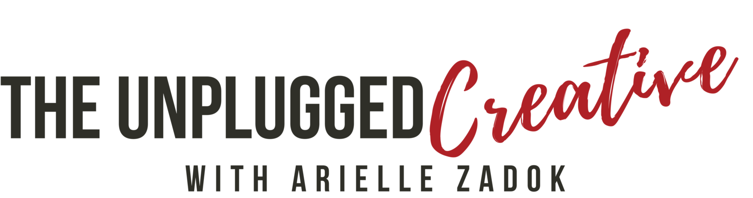 The Unplugged Creative Podcast with Arielle Zadok