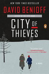 City of Thieves  , David Benioff