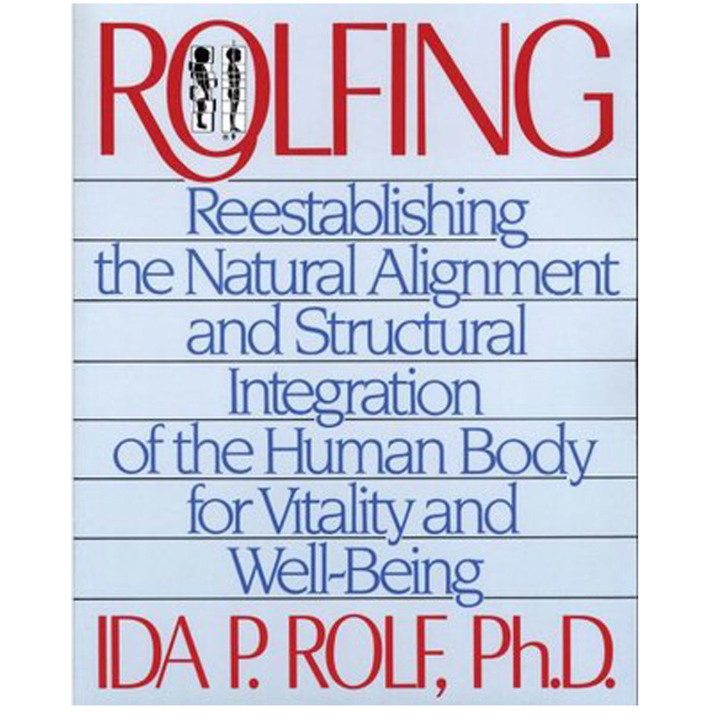 Rolfing by Ida P. Rolf, Ph.D.   This seminal work made its debut in 1977, and it has since remained the most important reference for Rolfers around the world. In this new edition, the late Dr. Rolf illustrates her theory and practice of Structural Integration, which brings the body into alignment and balance by manipulation of the connective tissue. Rolfing has helped thousands of people to stand taller, look better, move with greater ease, and have a greater sense of vitality and well-being. This is the original and classic text, with more than 600 illustrations and photographs. An indispensible reference for the hundreds of Rolfers in this country, it will also appeal to other professional bodyworkers and the interested lay person.