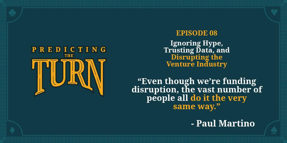 Predicting_The_Turn_w_Dave_Knox_EP_4_Paul_Martino-02.jpg