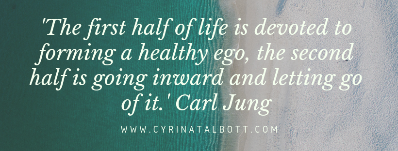 The first half of life is devoted to forming a healthy ego, the second half is going inward and letting go of it..png