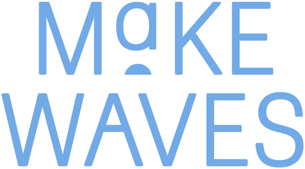 Make Waves