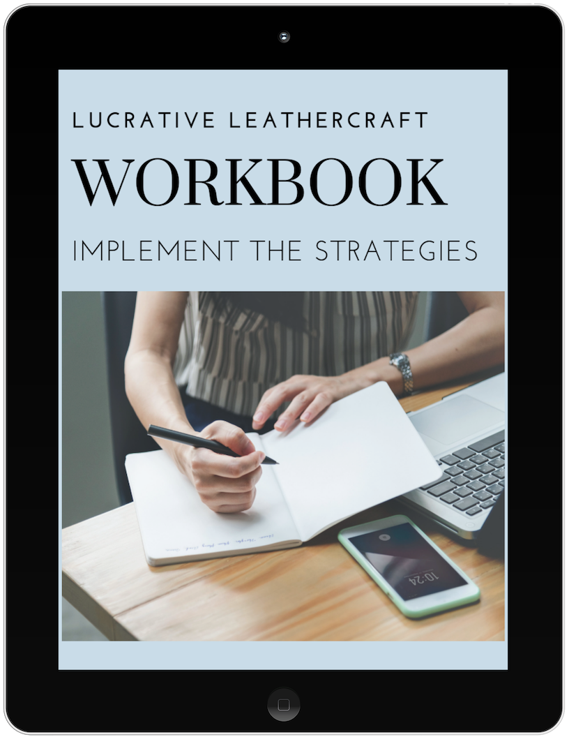 """THE LL WORKBOOK - The ultimate guide for how to pitch your leathergoods to stores. Learn how to find stores that are right for you. how to pitch your products and follow up to get the """"yes""""."""