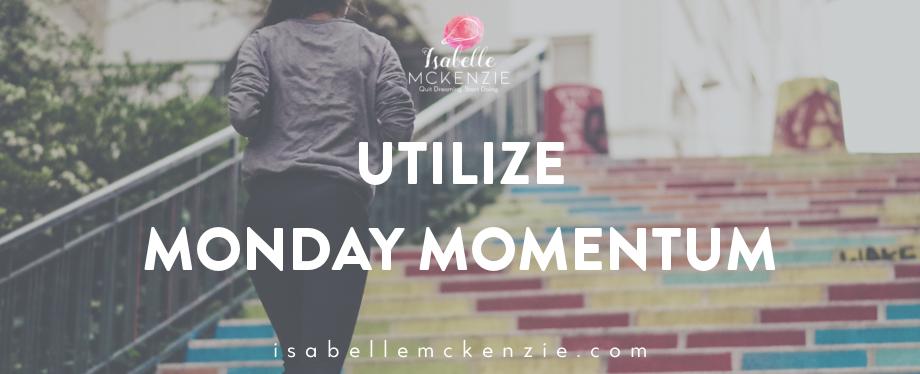 Utilizing Monday Workout Momentum