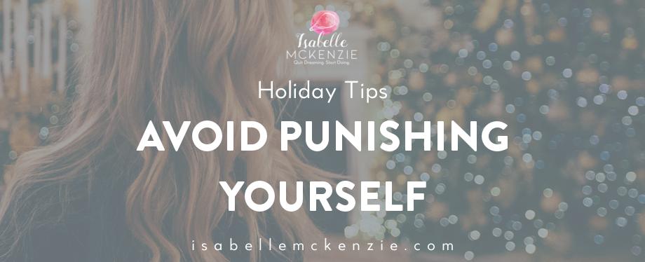 Avoid Punishing Yourself