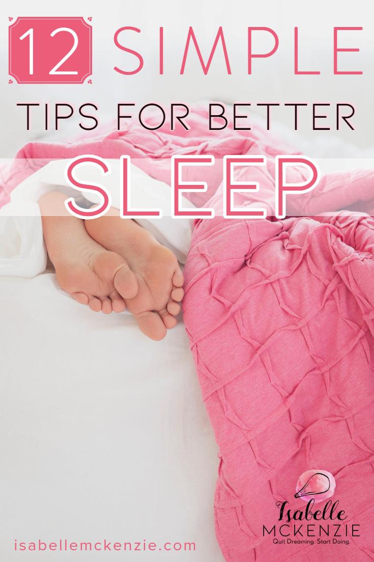 12 Simple Tips for Better Sleep