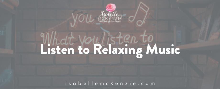 4. Listen to Relaxing Music.jpg