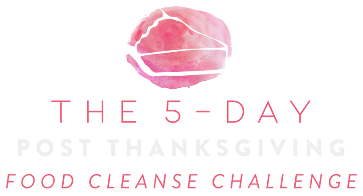 5 Day Post Thanksgiving Food Cleanse