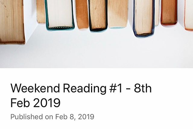 First Edition of Weekend Reading is out on LinkedIn - A collection of articles & things that have caught my eye over the last week. . Link in bio
