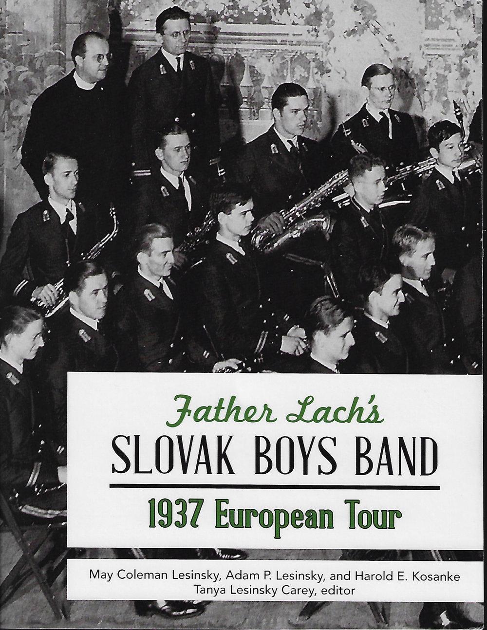 Father Lach's Slovak Boys Band 1937 European Tour
