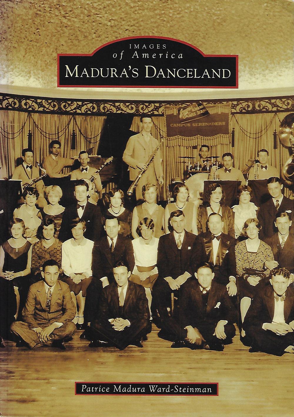 Madura's Danceland by Patrice Madura Ward-Steinman, 2010