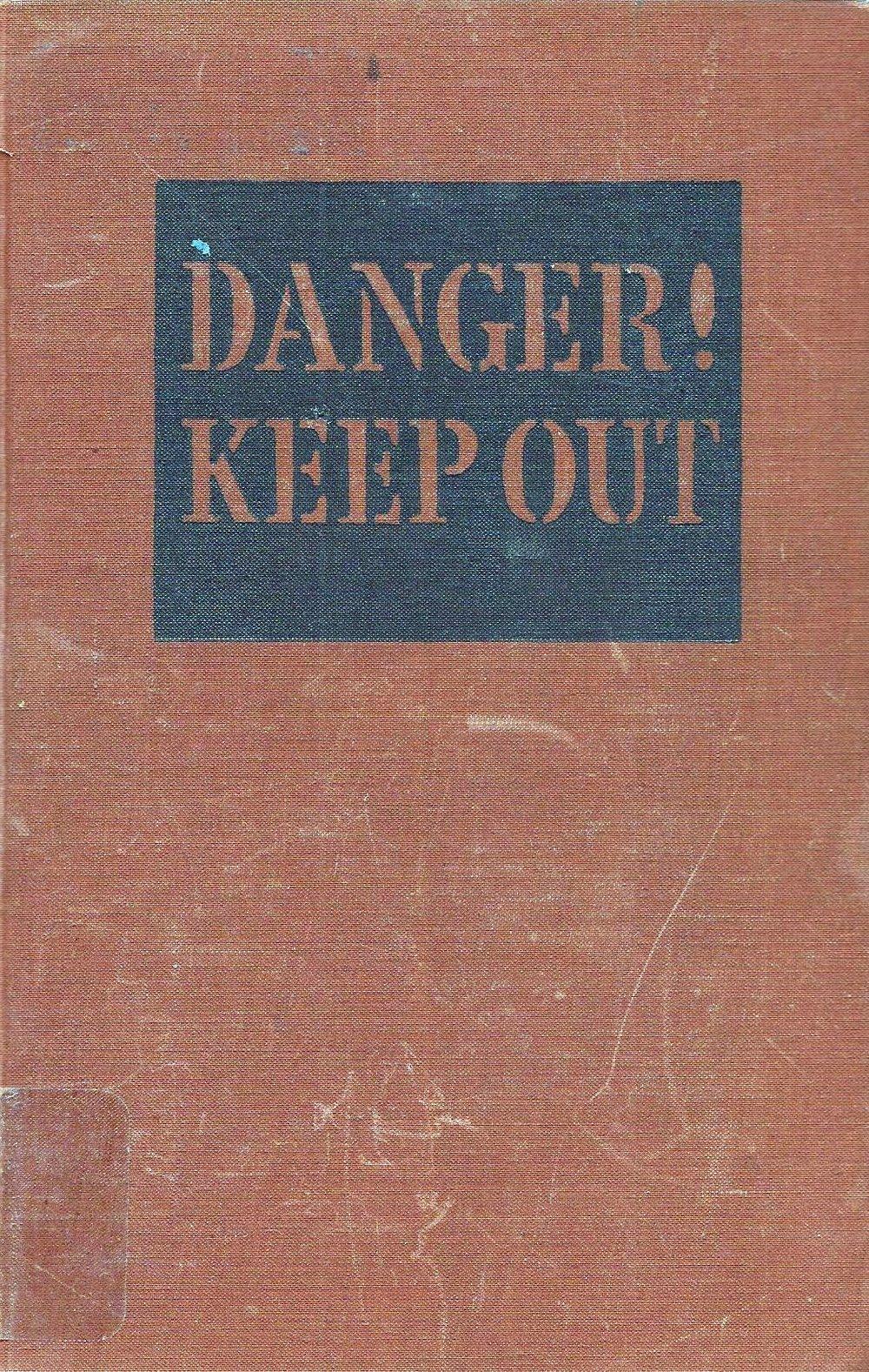 Danger! Keep Out by Edward J. Nichols, 1943