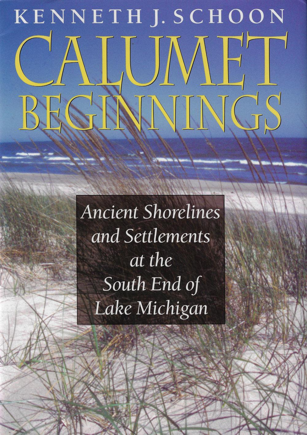 Calumet Beginnings by Kenneth J. Schoon