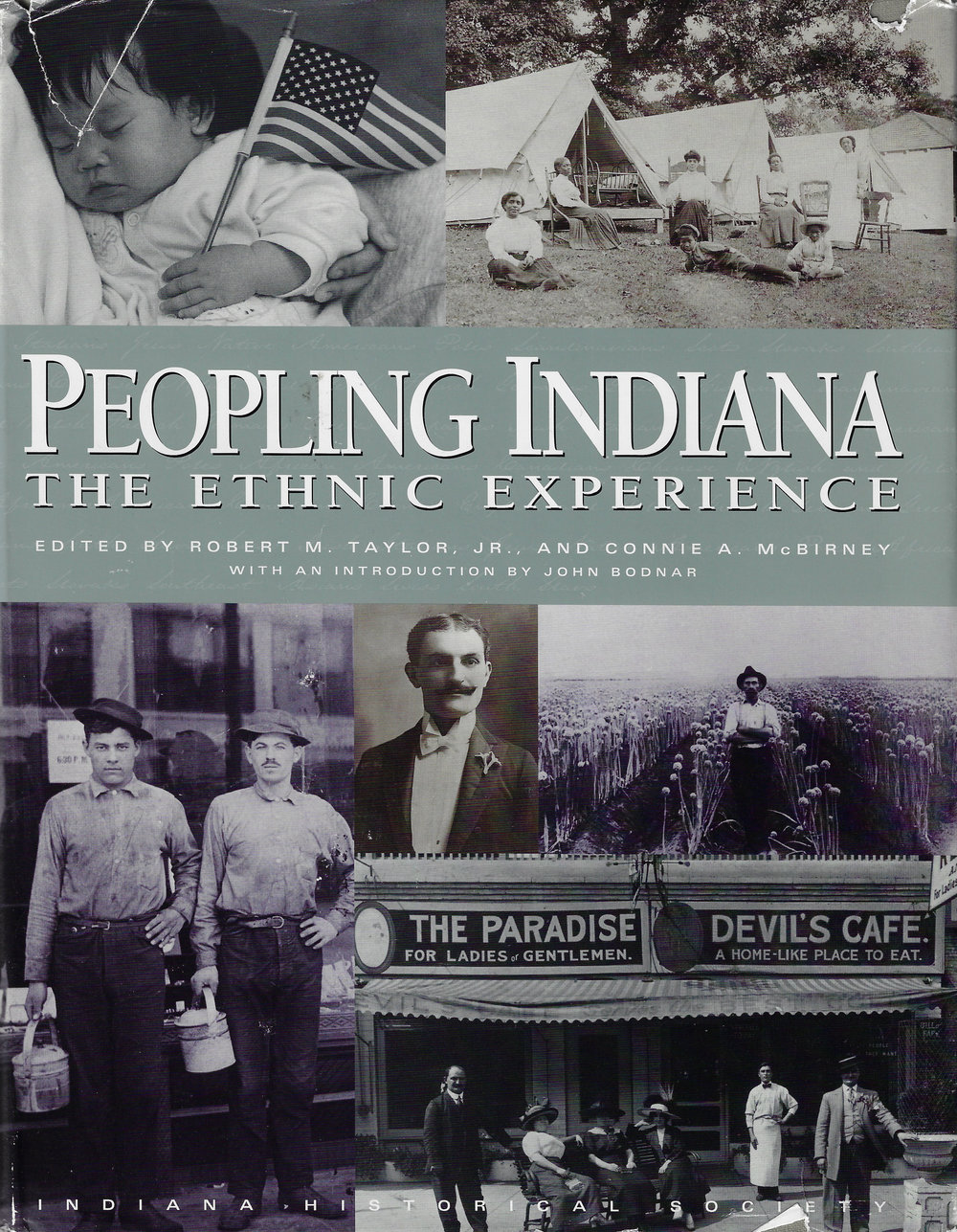 Peopling Indiana: The Ethnic Experience  Edited by Robert M. Taylor Jr. and Connie A. McBirney (1996)