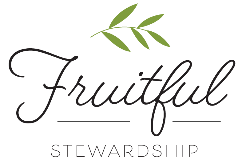 Fruitful Stewardship