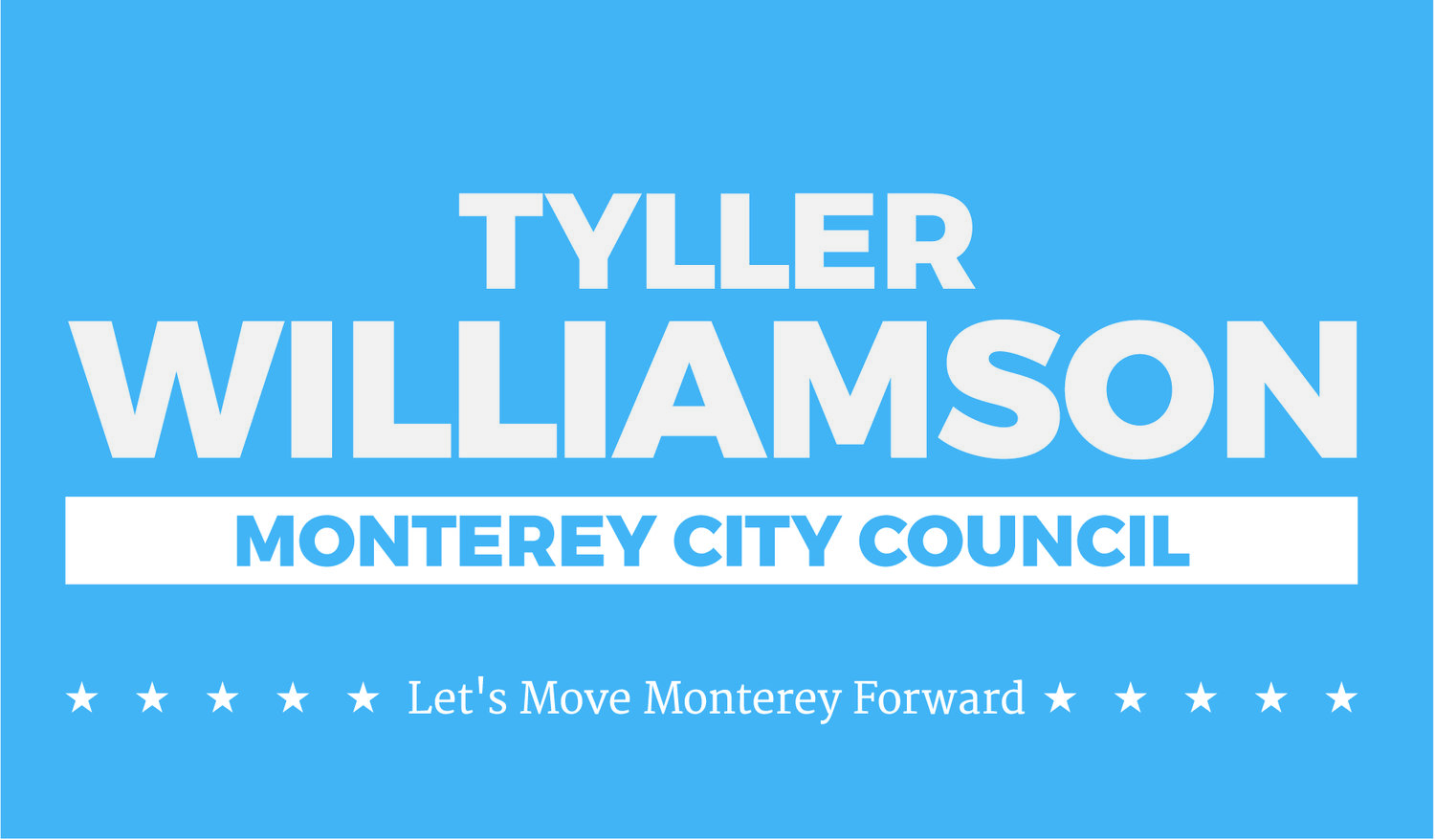 Tyller Williamson for Monterey City Council