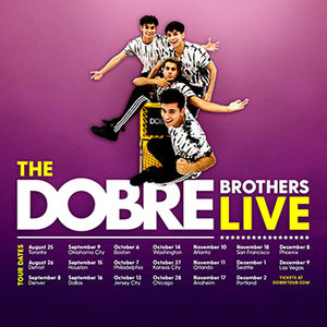916 Dobre Brothers Tour