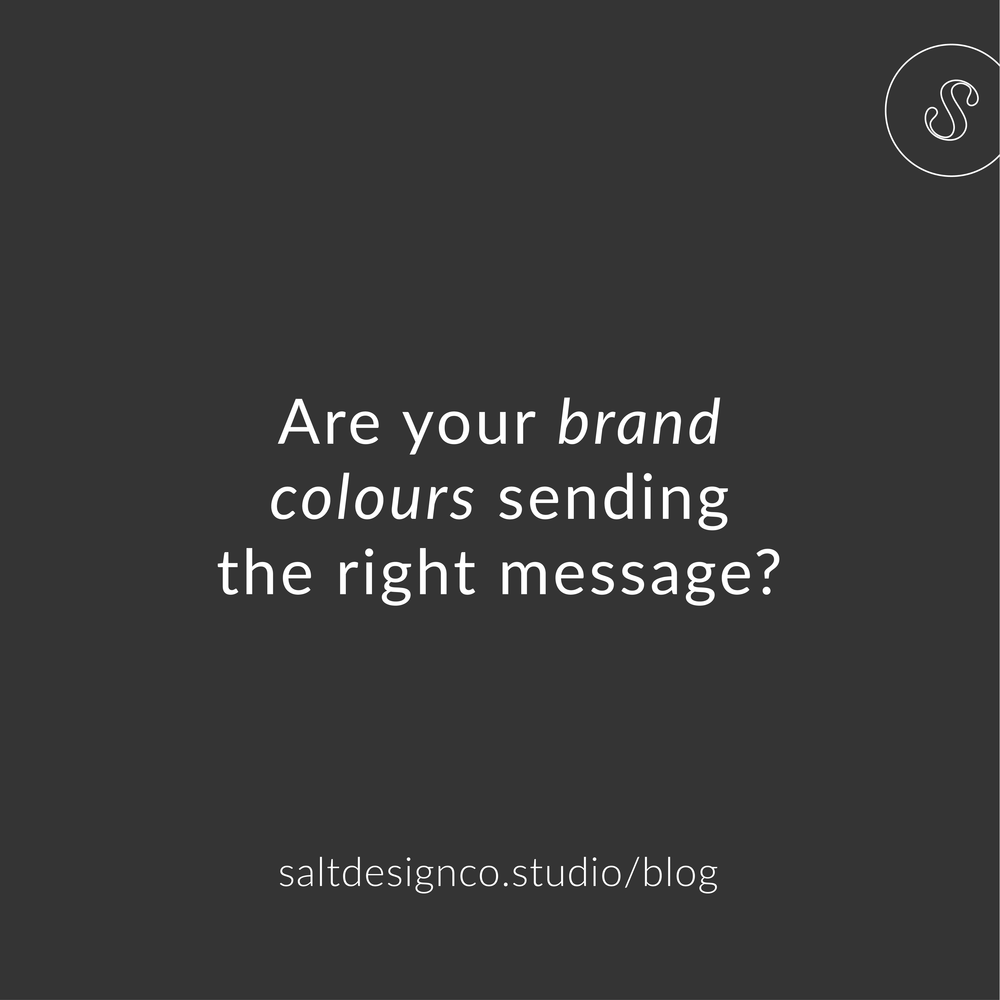 Are your brand colours sending the right message?