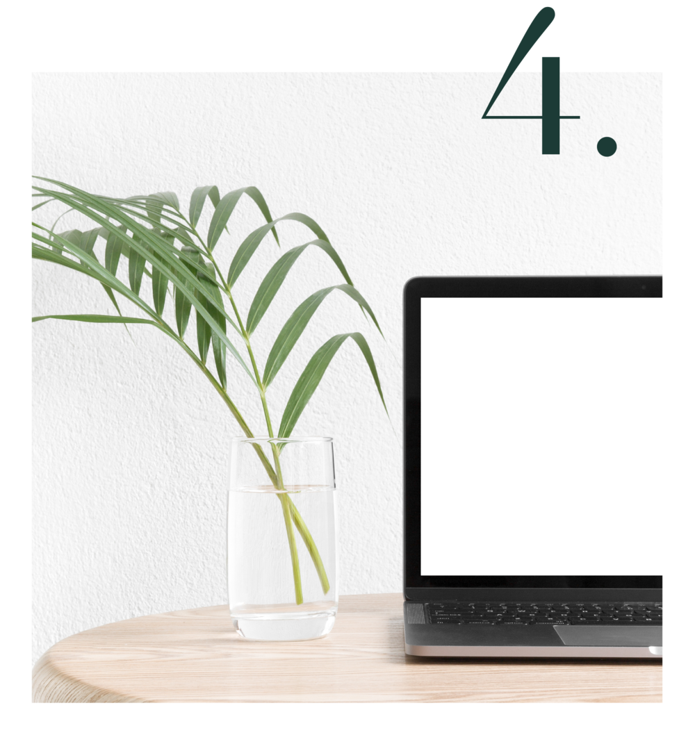Graphic shows a laptop with a white screen on a wooden table, with a glass of water next to it and a plant. The number 4 is on top of the photo to signify the 4th service.
