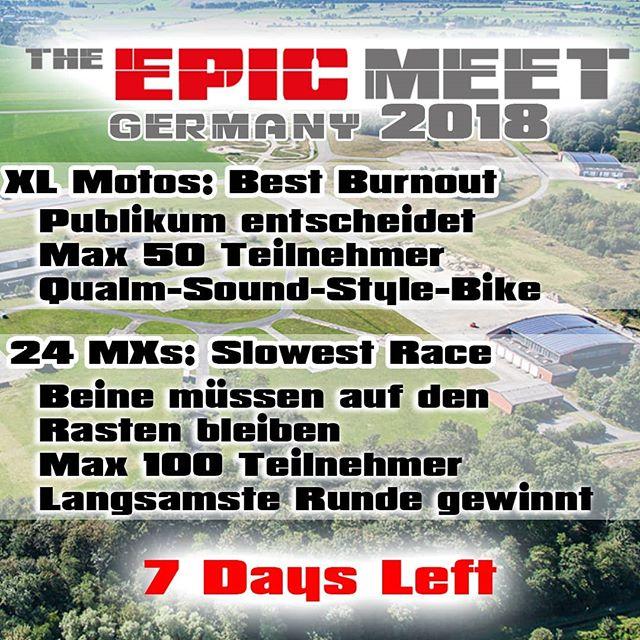 🔥Nur noch 7 Tage 🔥. Starten wir mit 2 der Contests 😎. Es wird 5 Gewinner geben, die Gutscheine für @24mx & @xlmoto gewinnen. 1. Platz 200€ 2. Platz 150€ 3. Platz 100€ 4. Platz  50€ 5. Platz  25€ ----- Sichert euch Tickets um beim ersten #TheEpicMeetGermany dabei zu sein 🍻💪. #theepicmeet #2018 #Community #Event #Supermoto #Enduro #Stuntriding #Camping #Bikelife #Stuntlife #Motorrad #Germany #Meet #weekend #passion