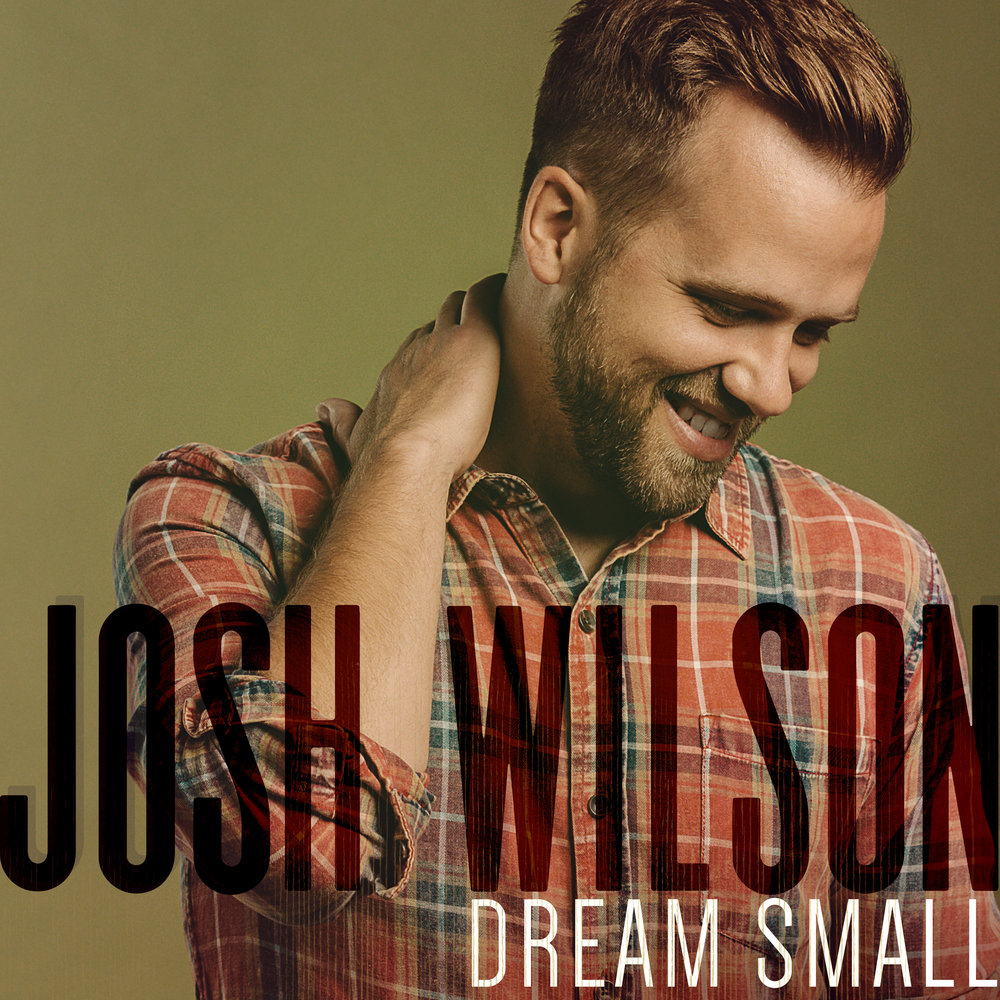JoshWilson_DreamSmall_Cover.jpg