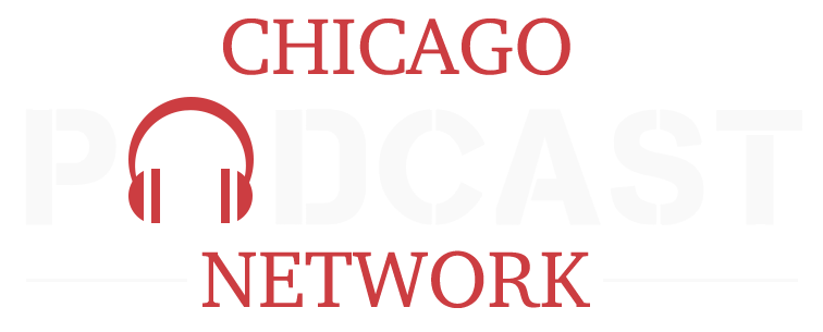 Chicago Podcast Network