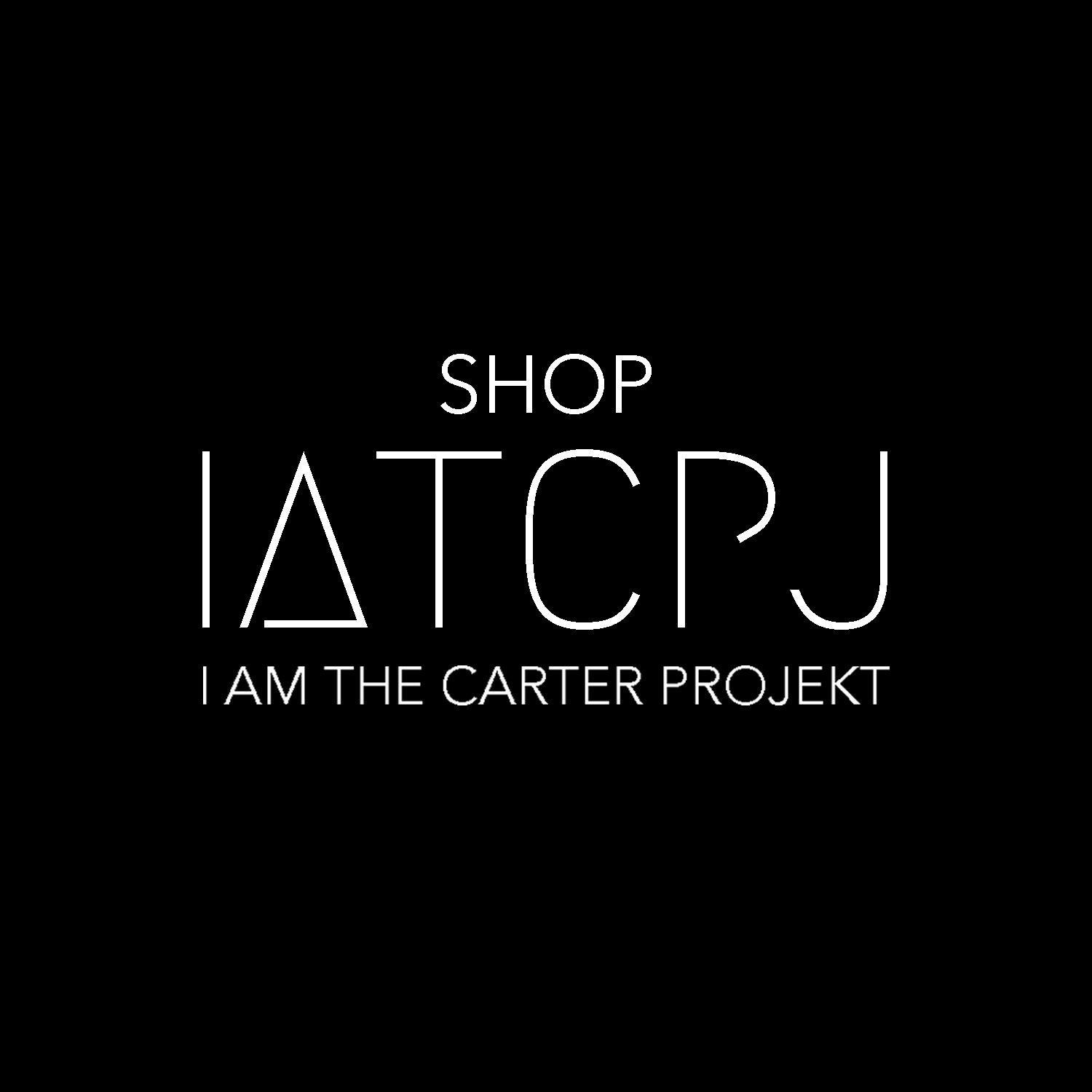 I AM THE CARTER PROJEKT