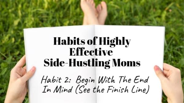 Habits of Highly Effective Side Hustling Moms