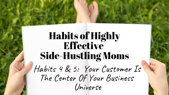 Habits of Highly Effective Side Hustling Moms