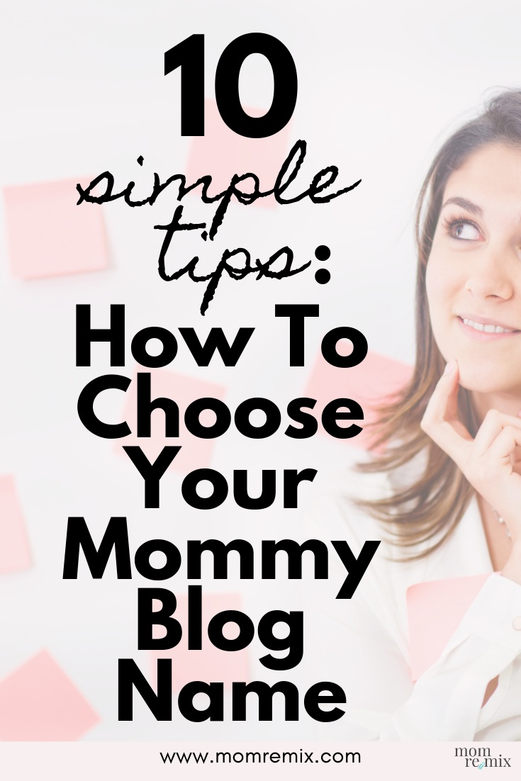 Choose Mommy Blog Name-Pin A.png